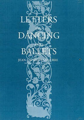 Letters on Dancing and Ballet Jean Georges Noverre