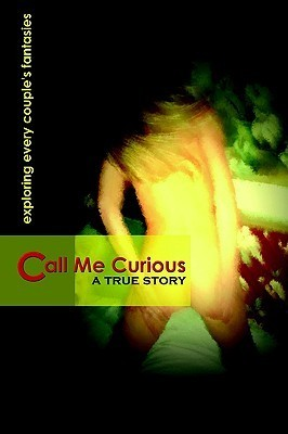 Call Me Curious  by  James Wayne