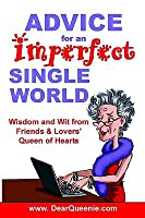 Advice for an Imperfect Single World Pat Gaudette