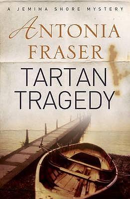 Tartan Tragedy (Jemima Shore, #2) Antonia Fraser