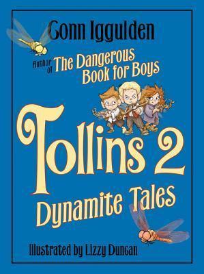 Tollins 2: Dynamite Tales Conn Iggulden