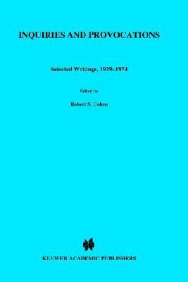 Inquiries and Provocation: Selected Writings, 1929-1974  by  Herbert Feigl