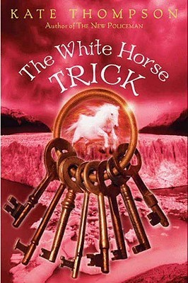 The White Horse Trick (New Policeman, #3)  by  Kate Thompson