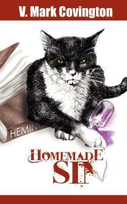 Homemade Sin  by  V. Mark Covington