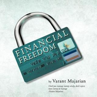 Financial Freedom  by  Varant Majarian