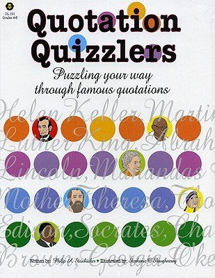 Quotation Quizzlers  by  Philip A. Steinbacher