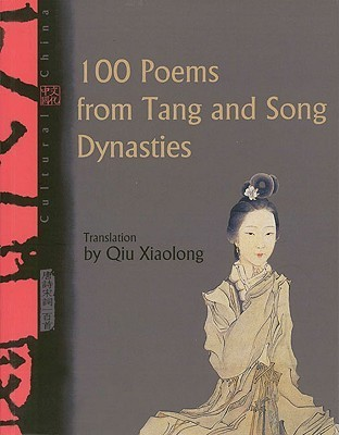 100 Poems from Tang and Song Dynasties Qiu Xiaolong