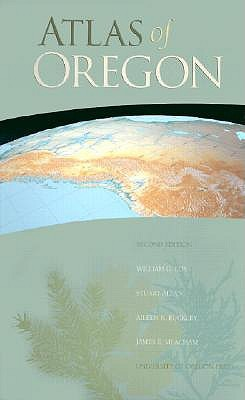 Atlas of Oregon, 2nd Ed  by  William G. Loy