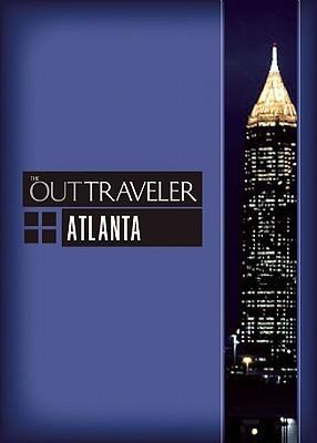 The Out Traveler: Atlanta  by  Jordan Mcauley