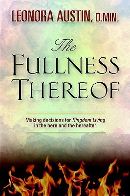 The Fullness Thereof  by  Leonora C. Austin