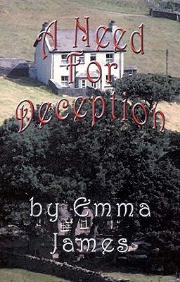 A Need for Deception  by  Emma  James