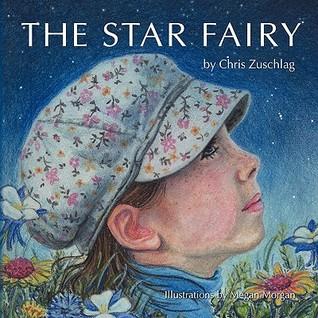 The Star Fairy Chris Zuschlag