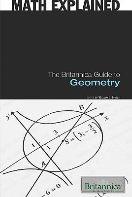 The Britannica Guide To Geometry Robert Curley
