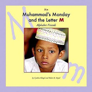 Muhammads Monday and the Letter M Cynthia Amoroso