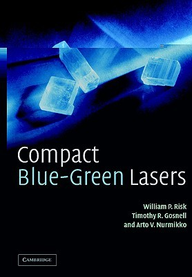 Compact Blue-Green Lasers  by  W. P. Risk