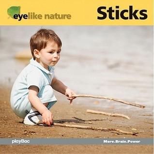 EyeLike Nature: Sticks  by  Play Bac
