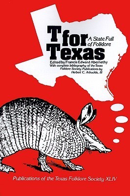 T for Texas  by  Francis Edward Abernethy