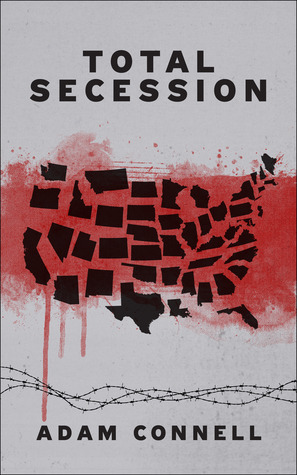 Total Secession Adam Connell