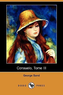 Consuelo, Tome III  by  George Sand
