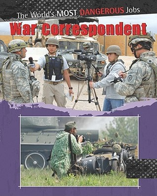 War Correspondents  by  Antony Loveless