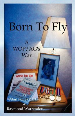 Born to Fly  by  Alan James Barker