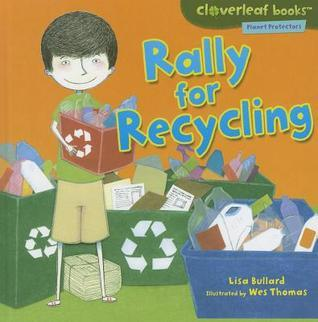 Rally for Recycling Lisa Bullard