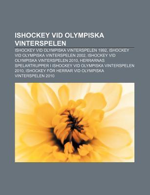 Ishockey VID Olympiska Vinterspelen: Ishockey VID Olympiska Vinterspelen 1992, Ishockey VID Olympiska Vinterspelen 2002 Source Wikipedia