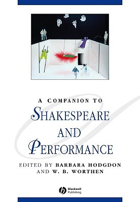 The Shakespeare Trade: Performances And Appropriations Barbara Hodgdon