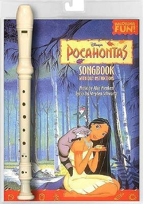 Disneys Pocahontas: Book/Instrument Pack [With Recorder]  by  Hal Leonard Publishing Company