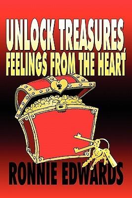 Unlock Treasures, Feelings from the Heart Ronnie Edwards
