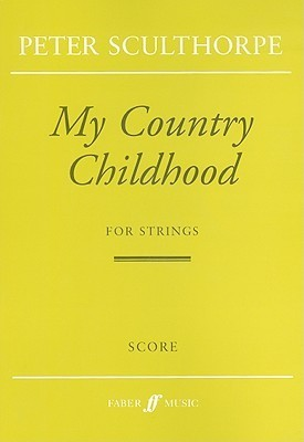 My Country Childhood for Strings: 1999  by  Peter Sculthorpe