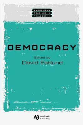 Democracy: Essays in Honor of David Wiggins David Estlund