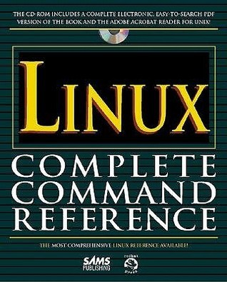 Linux Complete Command Reference  by  John Purcell