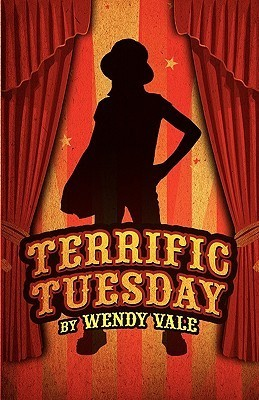 Terrific Tuesday  by  Wendy Vale