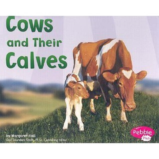 Cows and Their Calves Margaret C. Hall