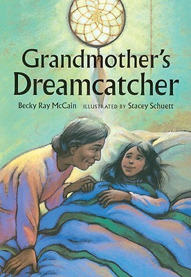 Grandmothers Dreamcatcher  by  Becky Ray McCain