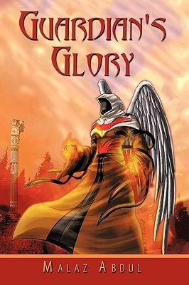 Guardians Glory Malaz Abdul