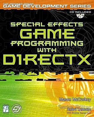Special Effects Game Programming With Direct X  by  Mason McCuskey