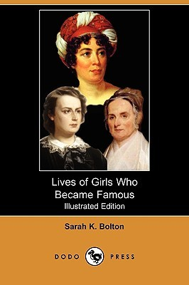 The Lives of Poor Boys Who Became Famous  by  Sarah K. Bolton