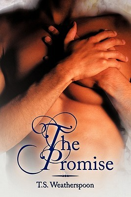 The Promise  by  T. S. Weatherspoon
