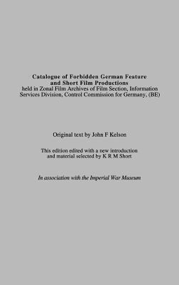 Catalogue of Forbidden German Feature and Short Film Productions  by  Zonal Film Archives