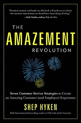 Cult of the Customer: Create an Amazing Customer Experience That Turns Satisfied Customers Into Customer Evangelists Shep Hyken