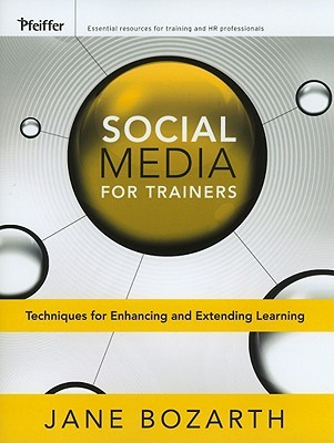 From Analysis to Evaluation: Tools, Tips, and Techniques for Trainers Jane Bozarth