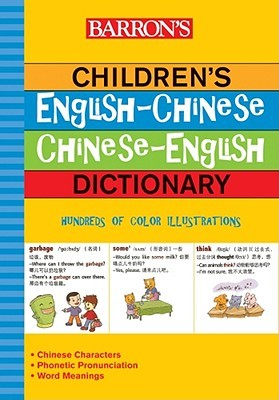 Barrons Childrens English-Chinese/Chinese-English Dictionary  by  Helen Forrest