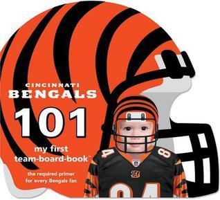 Cincinnati Bengals 101 Brad M. Epstein