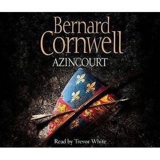 Azincourt.  by  Bernard Cornwell by Bernard Cornwell