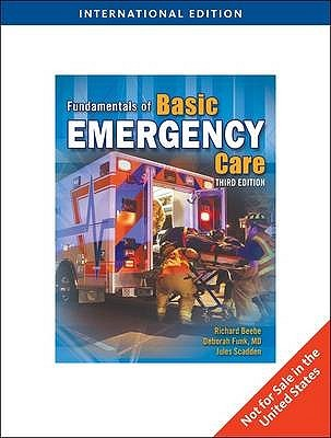 Fundamentals Of Emergency Care  by  Richard W. O. Beebe