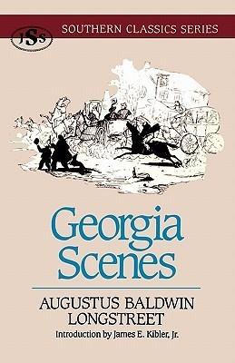 Georgia Scenes Augustus Baldwin Longstreet