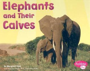 Elephants and Their Calves  by  Margaret C. Hall