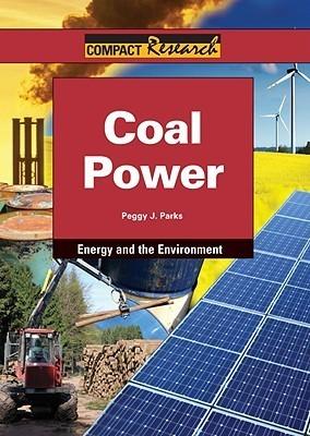 Coal Power Peggy J. Parks
